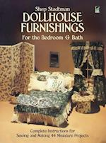 Dollhouse Furnishings for the Bedroom and Bath (Dover Needlework)