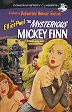 The Mysterious Mickey Finn af Elliot Paul