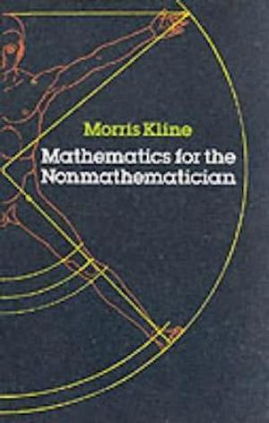 Mathematics for the Non-mathematician