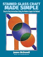 Stained Glass Craft Made Simple (Dover Craft Books)