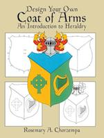 Design Your Own Coat of Arms (Dover Children's Activity Books)