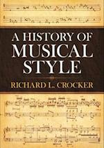A History of Musical Style (Dover Books on Music)