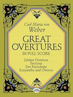 Great Overtures in Full Score af Carl Maria Von Weber, Carl Maria Von Weber, Music Scores