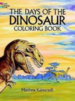 The Days of the Dinosaur Coloring Book (Colouring Books)