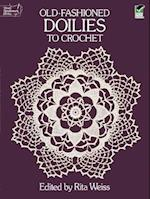 Old-Fashioned Doilies to Crochet (Dover Needlework)