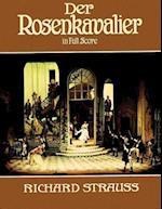 Der Rosenkavalier in Full Score