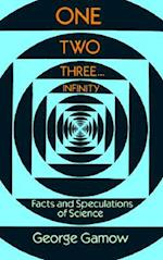 One Two Three . . . Infinity (Dover Books on Mathematics)