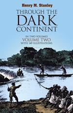 Through the Dark Continent: v. 2 af Henry Morton Stanley