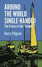 Around the World Single-Handed (Dover Books on Travel, Adventure)