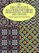 37 Decorative Allover Patterns from Historic Tile Work and Textiles af Charles Cahier, Arthur Martin