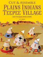 Easy-To-Make Plains Indians Teepee Village (Dover Children's Activity Books)