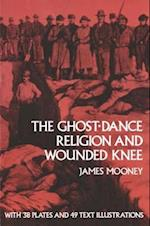 The Ghost-Dance Religion and Wounded Knee af James Mooney, Smithsonian Institution, Mooney
