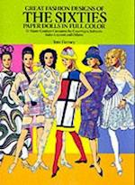 Great Fashion Designs of the Sixties: Paper Dolls in Full Colour (Dover Paper Dolls)