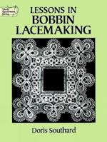 Lessons in Bobbin Lacemaking (Dover Needlework)