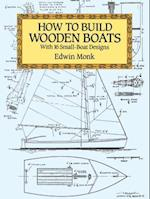 How to Build Wooden Boats (Dover Woodworking)