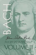 Johann Sebastian Bach, Volume III