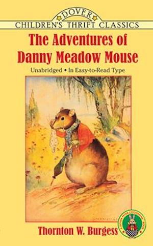 Bog, paperback The Adventures of Danny Meadow Mouse af Harrison Cady, Thornton W. Burgess, Children's Dover Thrift
