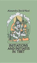 Initiations and Initiates in Tibet af David Neel, Alexandra David-Neel