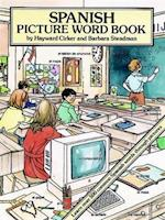 Spanish Picture Word Book (Foreign Language Anyone)