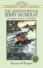 The Adventures of Jerry Muskrat af Thornton W. Burgess