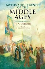 Myths and Legends of the Middle Ages