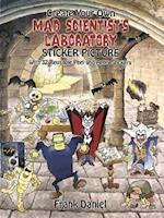 Create Your Own Mad Scientist's Laboratory Sticker Picture (Sticker Picture Books)