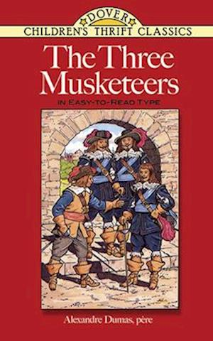 Bog, paperback The Three Musketeers af Children's Dover Thrift, Alan Weissman, Alexandre Dumas