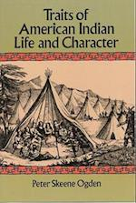 Traits of American Indian Life and Character af Peter Skeene Ogden
