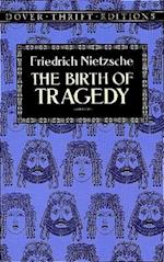 The Birth of Tragedy (Dover Thrift Editions)