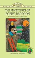 The Adventures of Bobby Raccoon af Thornton W. Burgess