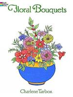 Floral Bouquets Colouring Book (Dover Nature Coloring Book)