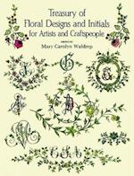 Treasury of Floral Designs and Initials for Artists and Craftspeople (Dover Pictorial Archives)