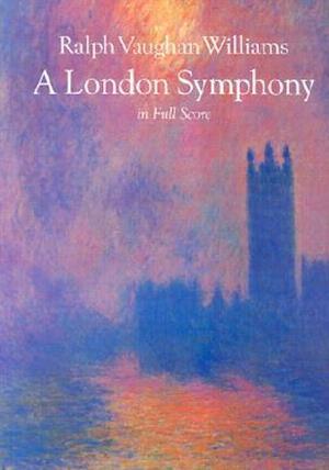 Bog, paperback A London Symphony in Full Score af Ralph Vaughan Williams, Ralph Vaughan Williams