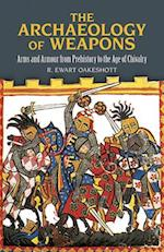 The Archaeology of Weapons (Dover Military History, Weapons, Armor)