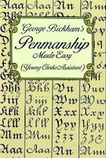 George Bickham's Penmanship Made Easy (Young Clerks Assistant) (Lettering Calligraphy Typography)