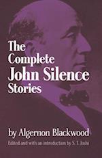 Complete John Silence Stories af Algernon Blackwood