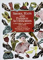 Shoes, Hats and Fashion Accessories (Dover Pictorial Archive)