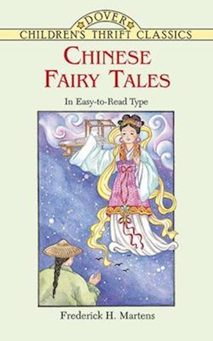 Bog, paperback Chinese Fairy Tales af Frederick Herman Martens, Children's Dover Thrift