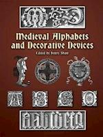 Medieval Alphabets and Decorative Devices