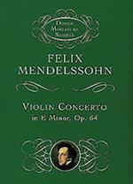 Violin Concerto in E Minor af Felix Mendelssohn-Bartholdy, Music Scores, Follx Mendelssohn