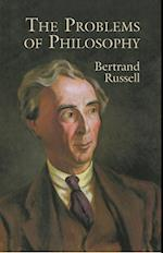 The Problems of Philosophy af Bertrand Russell