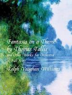 Fantasia on a Theme by Thomas Tallis and Other Works for Orchestra in Full Score af Music Scores, Ralph Vaughan Williams, Ralph Vaughan Williams