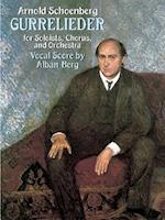 Gurrelieder for Soloists, Chorus and Orchestra af Arnold Schoenberg