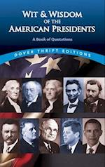 Wit and Wisdom of the American Presidents (Dover Thrift Editions)