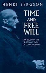 Time and Free Will: an Essay on the af Bergson, F L Pogson, Henri Bergson
