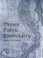 Drawn Fabric Embroidery (Dover Embroidery, Needlepoint)