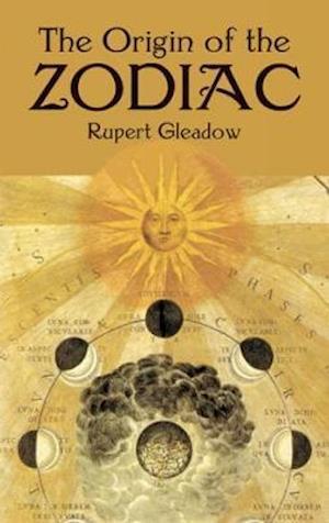 Bog, paperback The Origin of the Zodiac af Rupert Gleadow