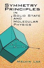 Symmetry Principles in Solid State and Molecular Physics (Dover Books on Physics)