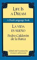 La Vida es Sueno / Life is a Dream af Stanley Appelbaum, Pedro Calderon De La Barca