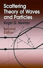 Scattering Theory of Waves and Particles (Dover Books on Physics)